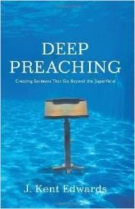 Deep Preaching